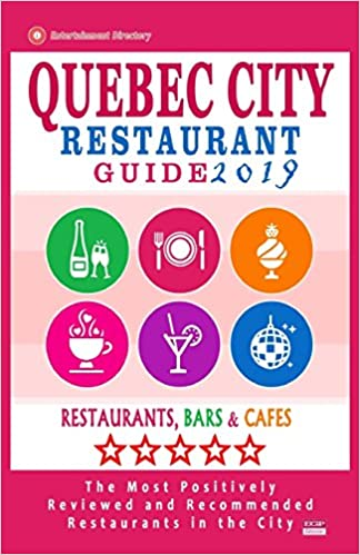 Canada 400 restaurants 2019 bars and caf/és recommended for visitors Quebec City Restaurant Guide 2019: Best Rated Restaurants in Quebec City