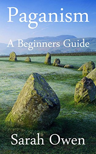 Amazon paganism a beginners guide to paganism ebook sarah paganism a beginners guide to paganism by owen sarah fandeluxe Image collections