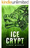 Ice Crypt (Mermaids of Eriana Kwai Book 2)