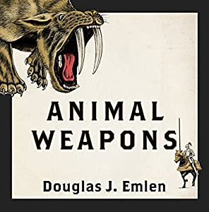 Animal Weapons Audiobook