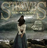Hero and Heroine In Ascencia by Strawbs (2011-06-28)