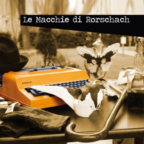 non so le macchie di rorschach from the album le macchie di rorschach