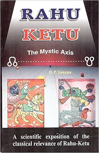 Amazon in: Buy Rahu Ketu: The Mystic Axis: A Scientific