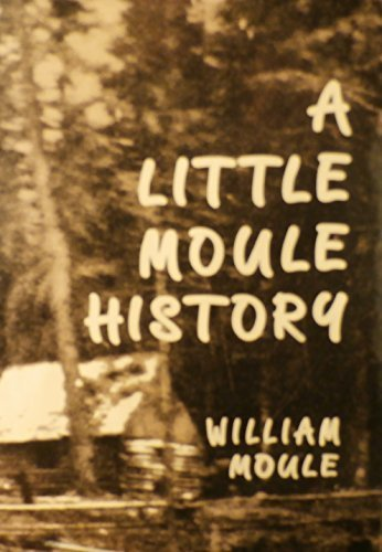 A Little Moule History by Moule, William R. (1990) Hardcover