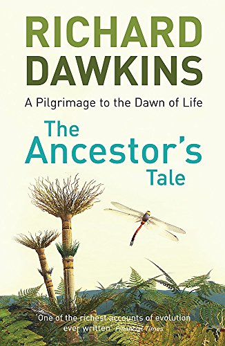 The Ancestor's Tale (A Pilgrimage to the Dawn of Life)