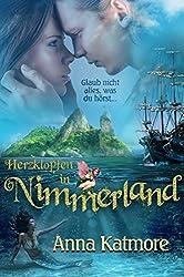 Herzklopfen in Nimmerland (Eine zauberhafte Reise, 1)