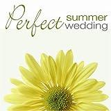Perfect Wedding: Summer