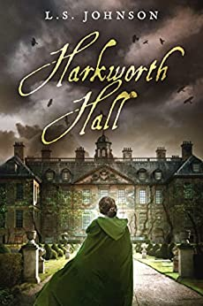 Harkworth Hall by [Johnson, L.S.]