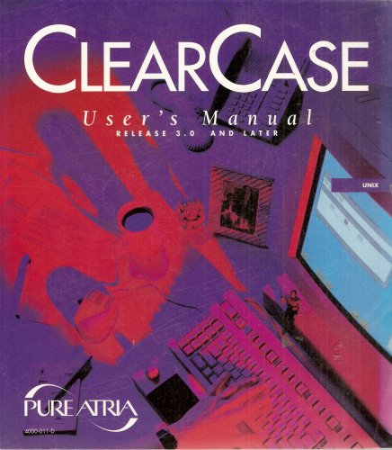 ClearCase User's Manual: Release 3.0 and Later (Unix Edition)