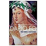 The Pope's Daughter: A Novel of Lucrezia Borgia