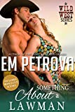 Something About a Lawman (Wild West Book 1)