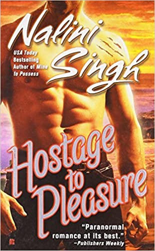 Cover of Hostage to Pleasure by Nalini Singh