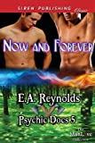 Now and Forever, E. A. Reynolds, 1627400451
