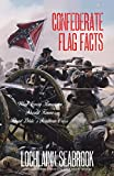 Confederate Flag Facts: What Every American Should