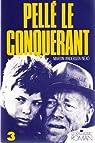 Pelle le Conquérant, Tome 3 : La Grande lutte par Andersen Nexø