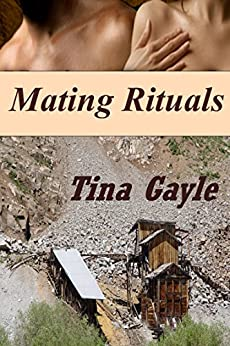 Mating Rituals by [Gayle, Tina]