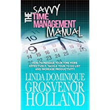 The Savvy Time Management Manual