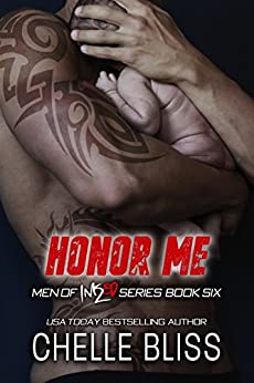 Honor Me (Men of Inked Book 6) by [Bliss, Chelle]