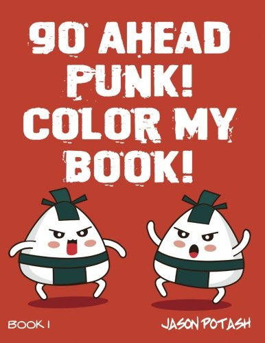 Go Ahead Punk Color My Book (The Stress Relieving Adult Coloring Pages) PDF