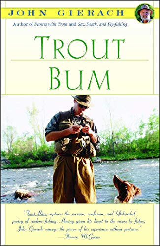 Trout Bum (John Gierach's Fly-fishing Library) (Best Trout Fishing In Nevada)