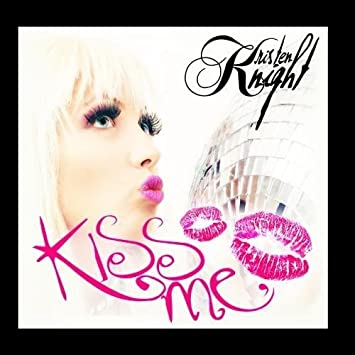 Kiss Me - Single by Kristen Knight (2012-03-06? - Amazon.com Music