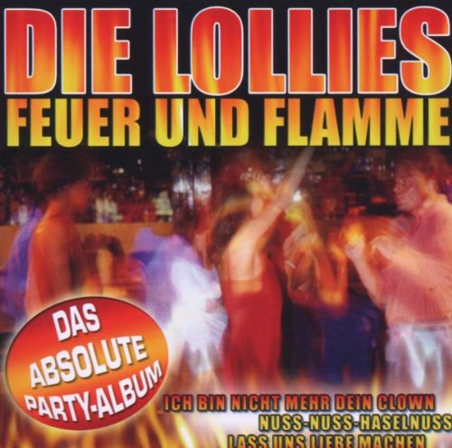 Lollies - Feuer Und Flamme [single-Cd] - Zortam Music