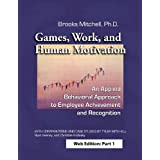 Games, Work and Human Motivation