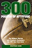 300 Pounds of Attitude, Jonathan Rand, 1599211769