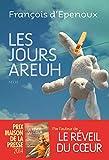 vignette de 'Les jours areuh (François d' Epenoux)'