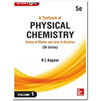 A Textbook of Physical Chemistry, States of Matter and Ions in Solution - Vol. 1 (Si Units)