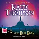 The Last of the High Kings | Kate Thompson