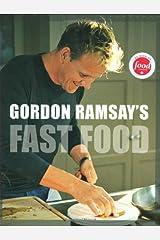 Gordon Ramsay's Fast Food Hardcover