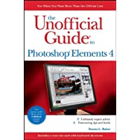 The Unofficial Guide to Photoshop Elements 4