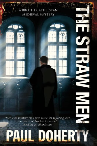 Straw Men, The (A Brother Athelstan Medieval Mystery)