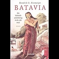 Batavia: de samenleving van Batavia in de 17de eeuw