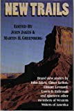 img - for New Trails: Twenty-Three Original Stories of the West from Western Writers of America (G K Hall Large Print Book Series) book / textbook / text book