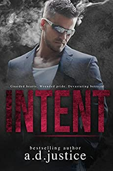 Intent by [Justice, A.D.]