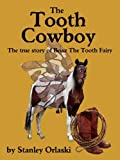 The Tooth Cowboy