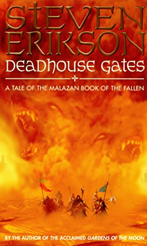 Deadhouse Gates (Malazan Book 2) - Steven Erikson