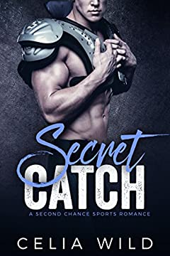 Secret Catch: A Second Chance Sports Romance