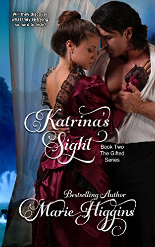 Katrina's Sight (Regency Romance Suspense) (The Gifted Series Book 2) by [Higgins, Marie]