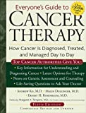 img - for Everyone's Guide to Cancer Therapy: How Cancer Is Diagnosed, Treated, and Managed Day to Day book / textbook / text book