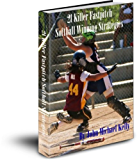 21 Killer Fastpitch Softball Game Winning Strategies (English Edition)