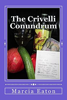 The Crivelli Conundrum - Kindle edition by Marcia Eaton