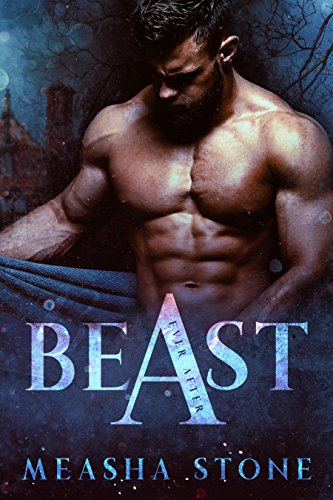 Free – BEAST A Dark Beauty and the Beast Retelling