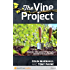 The Vine Project: Shaping your ministry culture around disciple-making