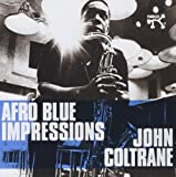 Afro Blue Impressions [2 CD Remastered][Expanded] by John Coltrane (2013-08-20)