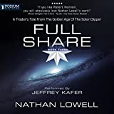 Full Share: A Trader's Tale from the Golden Age of the Solar Clipper, Book 3