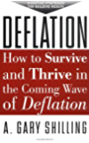 Deflation: Strategies for Building Wealth in the Coming Wave of Deflation