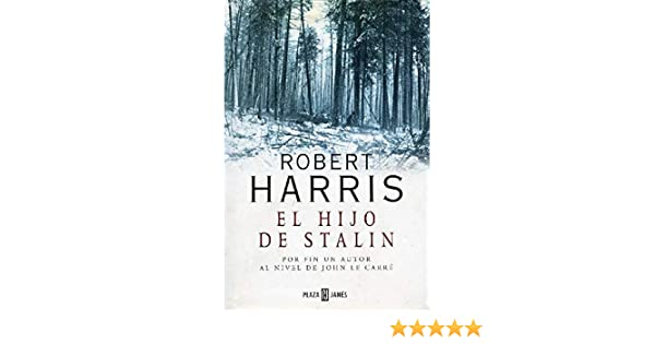 El hijo de Stalin: Robert Harris: 9788401327711: Amazon.com: Books